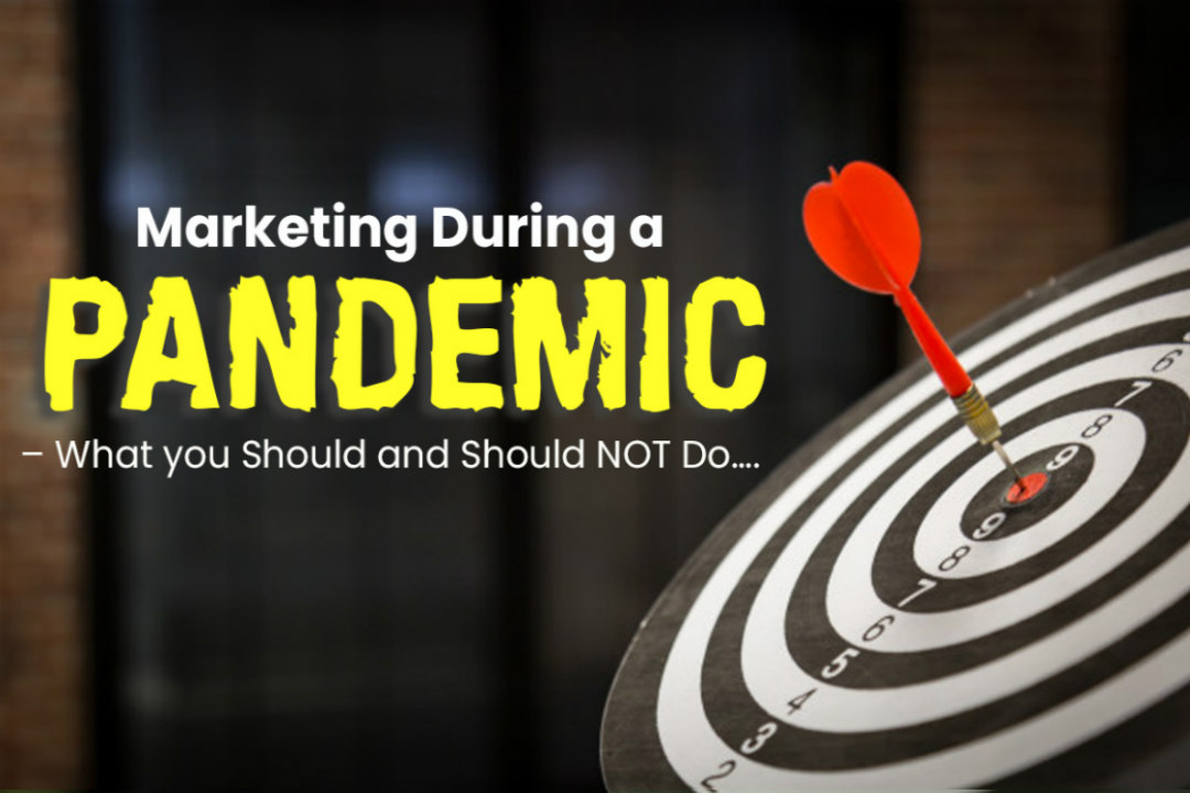 Marketing Your Business During a Pandemic