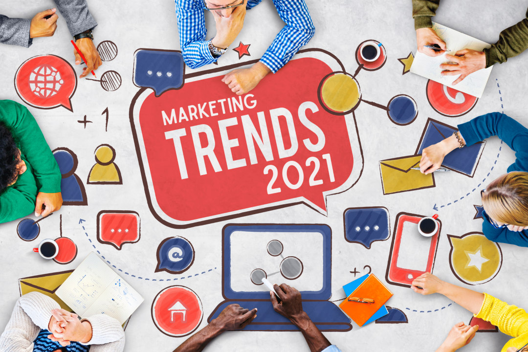 Top Marketing Trends to Watch in 2021